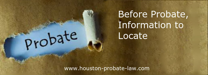 before probate, information to locate